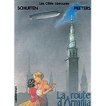 Les Cités Obscures, tome 5 : La Route d'Armilia