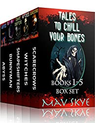 Tales to Chill Your Bones, Books 1-5 Box Set: A Horror Short Story Collection (3 Tales to Chill Your Bones Book 11)