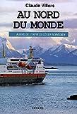Au nord du monde: À bord de l'Express côtier norvégien