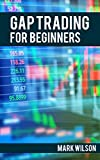 Gap Trading For Beginners (English Edition)