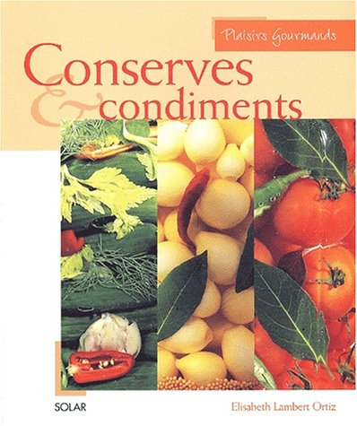 CONSERVES & CONDIMENTS