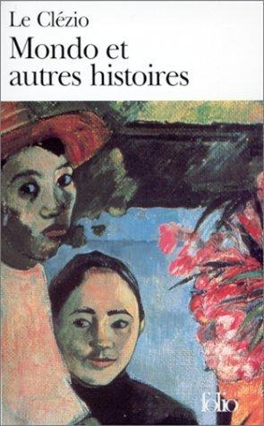 Mondo et autres histoires de Le Clézio, Jean-Marie Gustave (1982) Poche