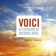 Voici 30 Chansons de Jacques Brel