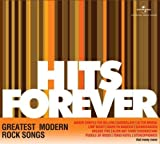 Hits Forever - Greatest Modern Rock Song...