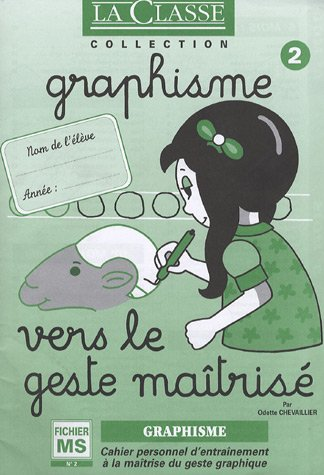 Graphisme Moyenne Section : Tome 2, Vers le geste matris