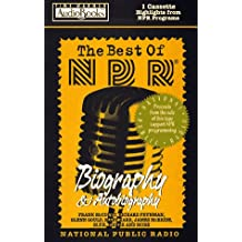 The Best of NPR: Biography & Autobiograpy