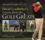 Cover of: Lessons from the Golf Greats | David Leadbetter, Richard Simmons