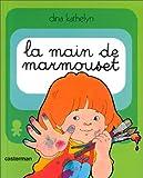Marmouset..., Tome 2 - La Main de Marmouset