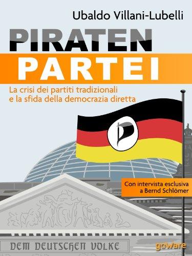 isi dei partiti tradizionali e la sfida della democrazia diretta (Istantanee) (Italian Edition) ()