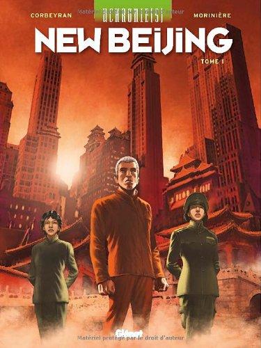 Uchronie(s) : New Beijing, Tome 1 :