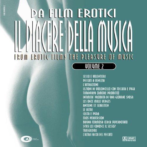 Da Film Erotici Il Piacere Della Musica Vol. 2 by Various Artists (Film Erotici)