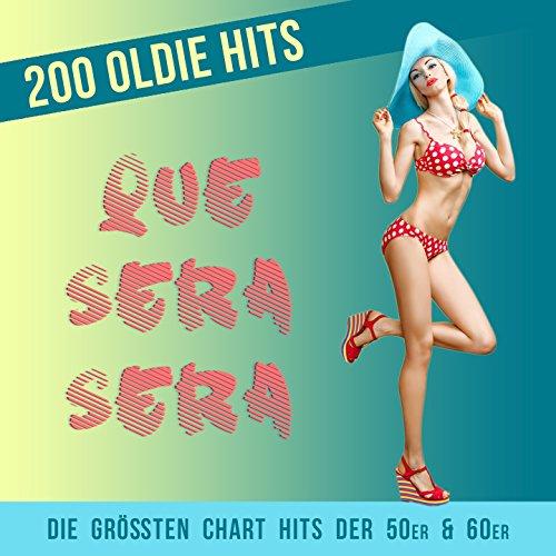 Que Sera Sera - 200 Oldie Hits...
