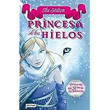 Stilton: princesas del reino de la fantasía 1. princesas de los hielos