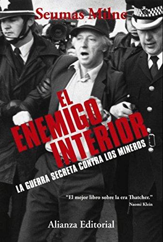El enemigo interior (Alianza Ensayo) por Seumas Milne