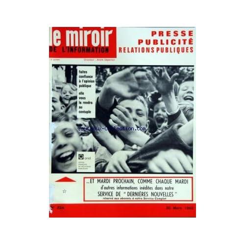 MIROIR DE L'INFORMATION DE LA PUBLICITE ET DES RELATIONS PUBLIQUES (LE) [No 224] du 30/03/1962
