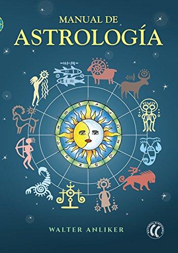 Manual de astrología por Walter Anliker