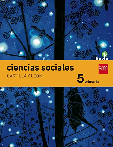 Ciencias sociales. 5 Primaria. Savia. Castilla y León - 9788467578287