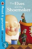 Image de The Elves and the Shoemaker - Read it yourself with Ladybird: Level 3