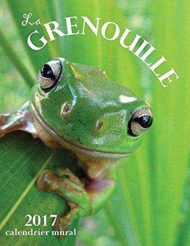 La Grenouille 2017 Calendrier Mural (Edition France) par Aberdeen Stationers Co