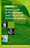 McGraw-Hill's Pocket Guide to Perioperative and Critical Care Echocardiography (McGraw-Hill Pocket Reference)