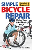 Simple Bicycle Repair: Bicycle Maintenance and Repair Made Easy