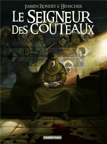 Le seigneur des couteaux par (Album - Mar 27, 2013)