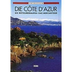 Die Côte d'Azur - Entdecken (Allemand) (Découvrir)
