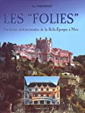 Les folies fantaisies architecturales de la belle epoque a nice