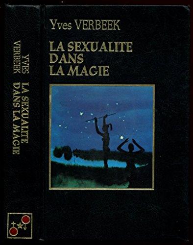La sexualité dans la magie / 1978 / Verbeek, Yves par Yves Verbeek