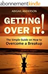 Getting Over It!: The Simple Guide on...