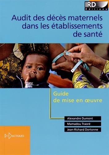 Audit des décès maternels dans les établissements de santé : Guide de mise en oeuvre