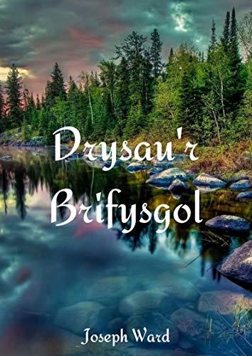 Drysau'r Brifysgol (Welsh Edition) por Joseph  Ward