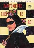 Image de Fantômette chez le roi (Bibliothèque rose)