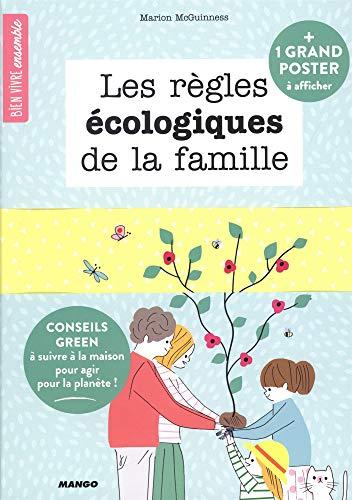 Les règles écologiques de la famille : Conseils green à suivre à la maison pou agir pour la planête ! par Marion McGuinness