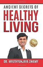 Ancient Secrets of Healthy Living