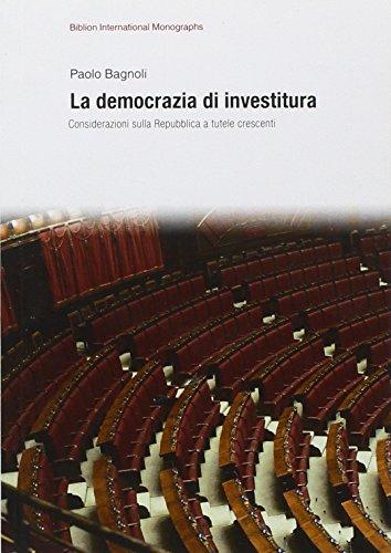 La democrazia di investitura. Considerazioni sulla Repubblica a tutele crescenti