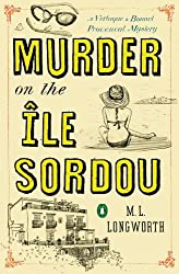 Murder on the Ile Sordou: A Verlaque and Bonnet Mystery