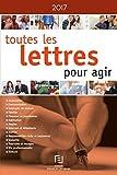 Telecharger Livres TOUTES LES LETTRES POUR AGIR 2017 (PDF,EPUB,MOBI) gratuits en Francaise