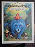 Telecharger Livres Les animaux fantastiques (PDF,EPUB,MOBI) gratuits en Francaise