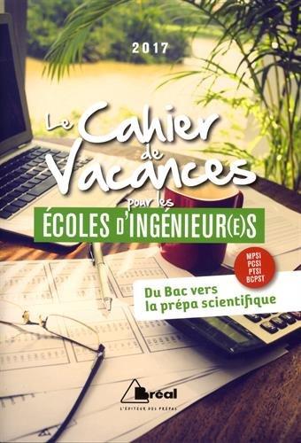 Le cahier de vacances pour les écoles d'ingénieur(e)s par From Bréal