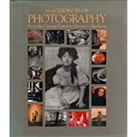 Masterpieces of Photography: From the George Eastman House Collections by Robert A. Sobieszek (1985-01-01)