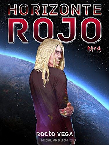 Horizonte Rojo (n.º 6): Al límite por Rocío Vega