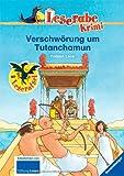 Verschwörung um Tutanchamun: Ein Krimi aus dem alten Ägypten (Leserabe - 3 - Lesestufe) - Fabian Lenk