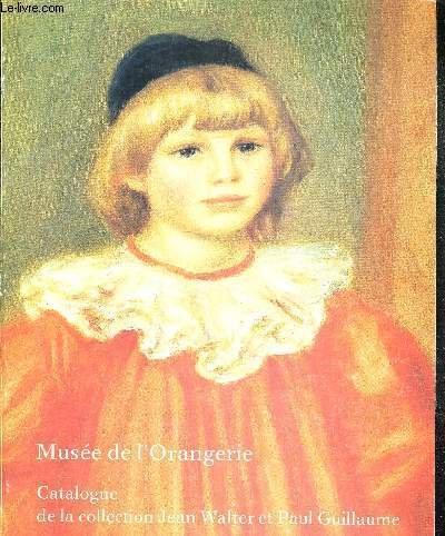 Musée de l'Orangerie : Catalogue de la Collection Jean Walter et Paul Guillaume par Collectif