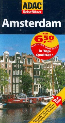 ADAC Verlag, Vertrieb durch TRAVEL HOUSE MEDIA ADAC Reiseführer Amsterdam