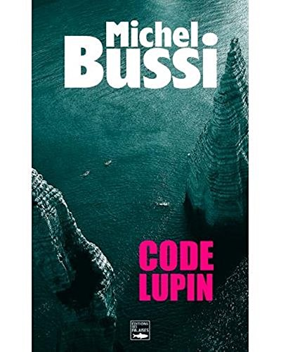 Code Lupin (French Edition)