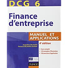 DCG 6 - Finance d'entreprise - 4e édition - Manuel et applications