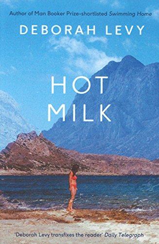 Hot Milk (Hamish Hamilton) por Deborah Levy