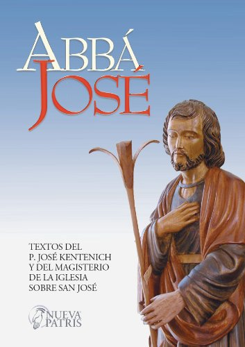 Abbá José por José Kentenich