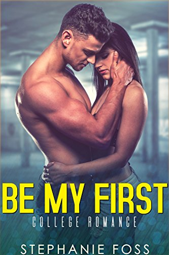 Be My First